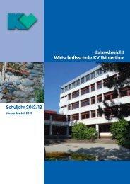 Jahresbericht 2012/13-2 ansehen - Wirtschaftsschule KV Winterthur