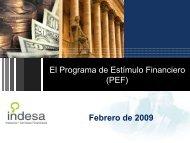 El Programa de Estímulo Financiero (PEF) Febrero de 2009 - Felaban