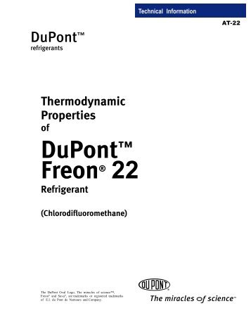 Thermodynamic Properties of DuPont(tm) Freon(R) 22 Refrigerant