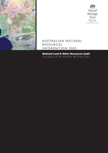 australian natural resources information 2002 - National Program for ...