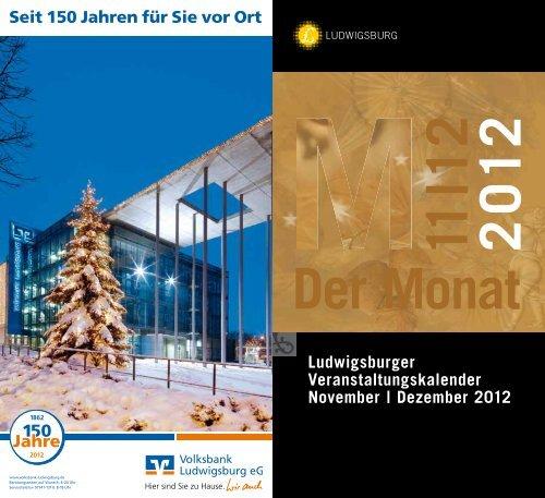 2 0 12 11 | 12 Der Monat - Stadt Ludwigsburg