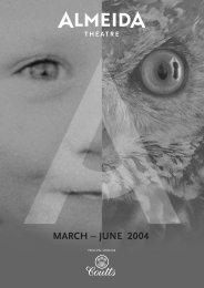 MARCH – JUNE 2004 - Almeida Theatre