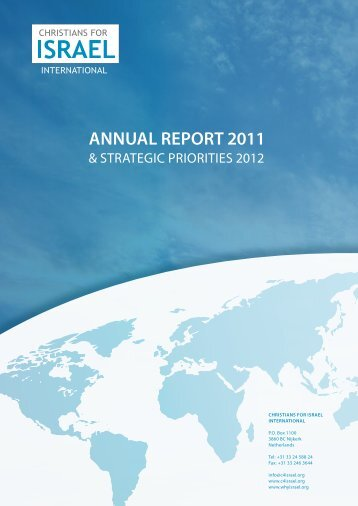 ANNUAL REPORT 2011 - Christians for Israel