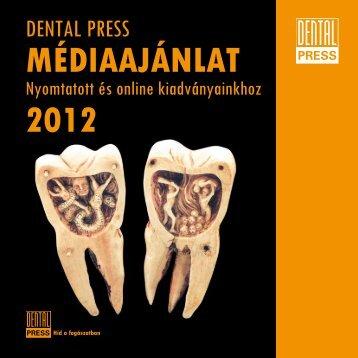 Médiaajánlat 2012 - DentalPress Kiadványok