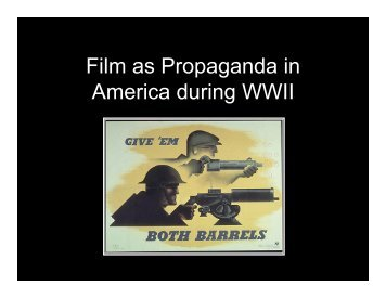 Film as Propaganda in America during WWII - Courses