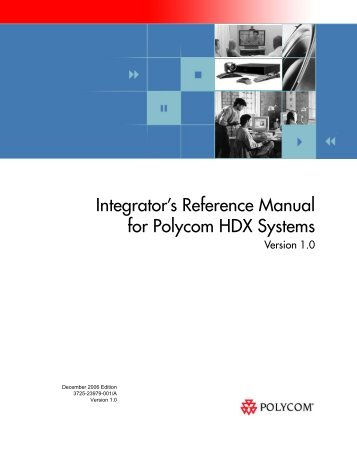 Integrator's Reference Manual for Polycom HDX ... - 1 PC Network Inc