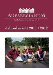 Jahresbericht 2011 / 2012 - Aufseesianum