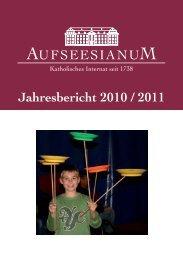 Jahresbericht 2010 / 2011 - Aufseesianum