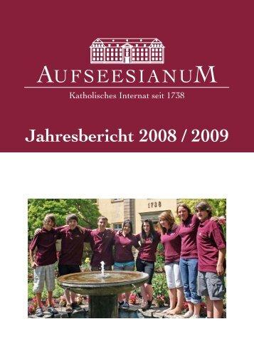 Jahresbericht 2008 / 2009 - Aufseesianum