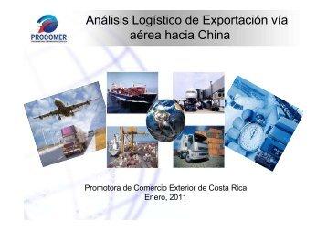 Análisis Logístico de Exportación vía aérea hacia China - Procomer