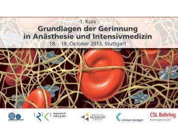 Grundlagen der Gerinnung in Anästhesie und Intensivmedizin