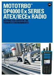 mototrbo™ DP4000 Ex SErIES AtEX/IECEx rADIo - Motorola Solutions
