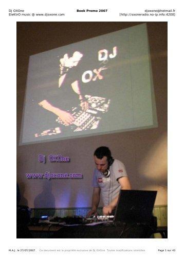 Dj OXOne Book Promo 2007 djoxone@hotmail.fr EleKtrO music ...