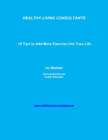 Top 10 Ways to Get More Exercise into Your Life - Healthy Living ...