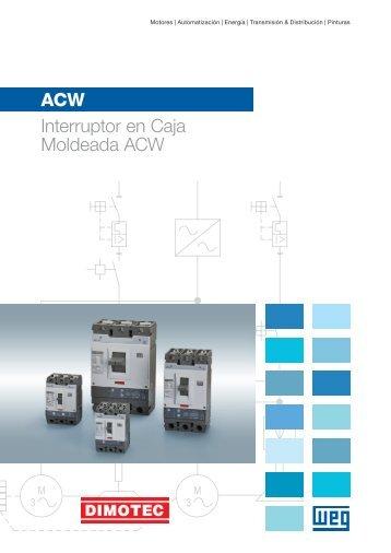 ACW Interruptor en Caja Moldeada ACW - Dimotec
