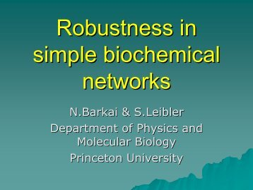 Robustness in simple biochemical network