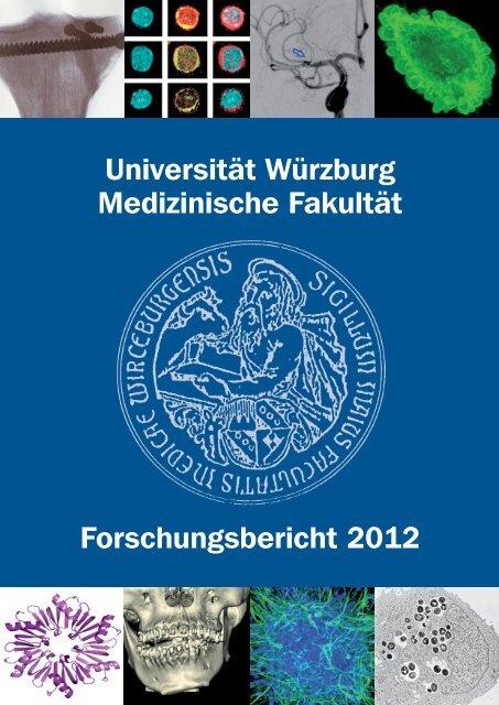 Universität Würzburg Medizinische Fakultät Forschungsbericht 2012