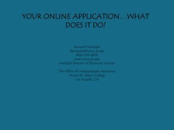 YOUR ONLINE APPLICATION…WHAT DOES IT DO? - AACRAO