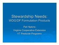 Stewardship Needs: - The Pesticide Stewardship Alliance TPSA