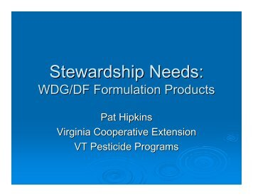 Stewardship Needs: - The Pesticide Stewardship Alliance TPSA