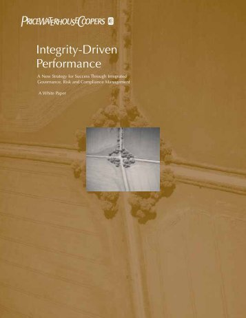 Integrity-Driven Performance. New Strategy for ... - GRC Resource