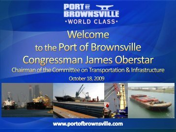 Port of Brownsville Projects Presentation - Cameron County ...