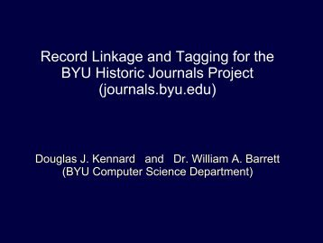 Record Linkage and Tagging for the BYU Historic Journals Project ...