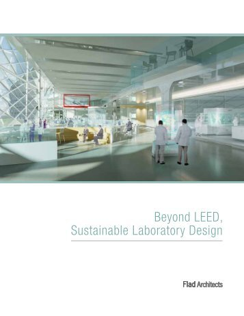 Going Beyond LEED: Sustainable Laboratory Design - Flad Architects