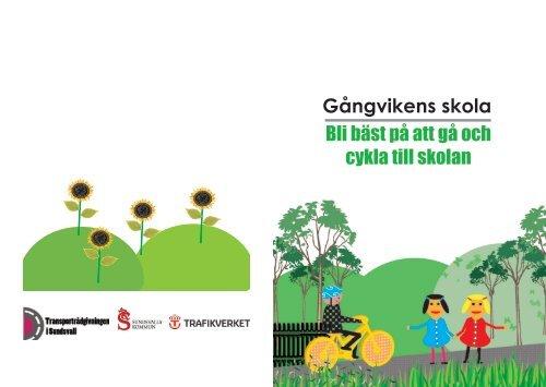 Bli bäst på att gå och cykla till skolan Gångvikens skola - Sundsvall