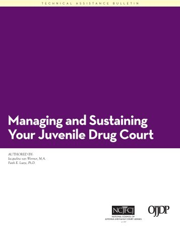 Managing and Sustaining Your Juvenile Drug Court - National ...