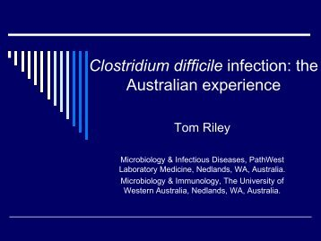 Clostridium difficile infection: the Australian experience - Hqsc.govt.nz