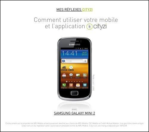 Installation sur Samsung Galaxy Mini2 - CIC