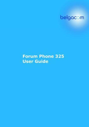 Forum Phone 325 User Guide - support - Belgacom