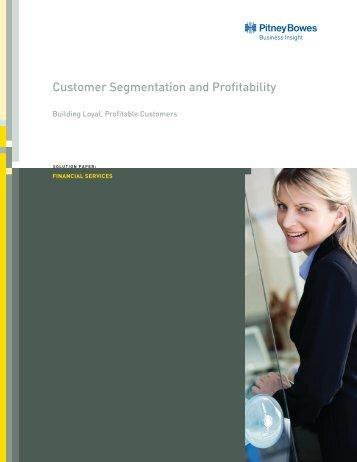 White Paper - Customer Segmentation and Profitability - Pitney Bowes