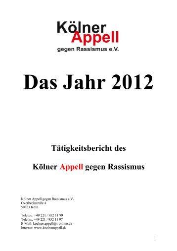 Das Jahr 2012 Tätigkeitsbericht des Kölner Appell gegen Rassismus