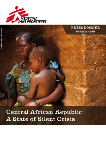Central African Republic A State of Silent Crisis