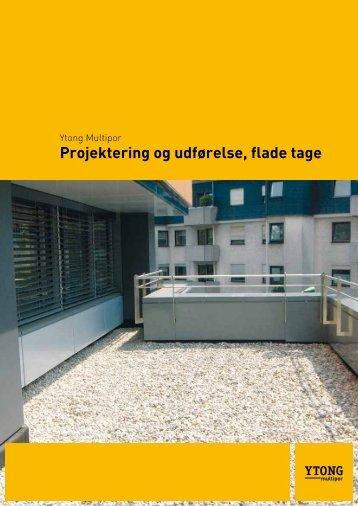 Projektering og udførelse, flade tage - Ytong