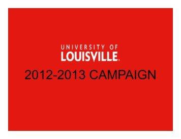 2012-2013 CAMPAIGN - UofL Blog