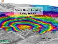 Space Based Geodesy Using InSAR Space Based Geodesy Using ...