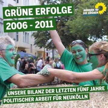Grüne erfolGe 2006 - 2011 - Bündnis 90/Die Grünen Neukölln