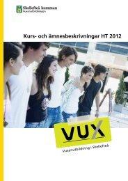 Kurs- och ämnesbeskrivningar HT 2012 - Skellefteå kommun