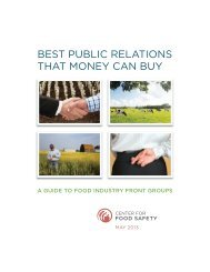 best public relations that money can buy - Center for Food Safety