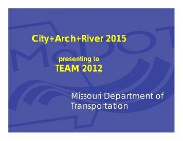 City+Arch+River 2015 TEAM 2012