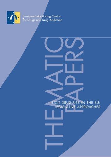 illicit drug use in the eu: legislative approaches - EMCDDA - Europa