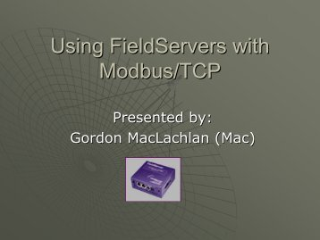 Using FieldServers with Modbus/TCP