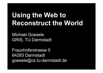 Using the Web to Reconstruct the World - WeRC