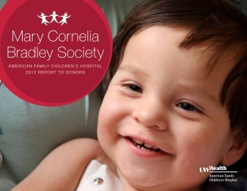 2012 Report to Donors (pdf) - American Family Children's Hospital