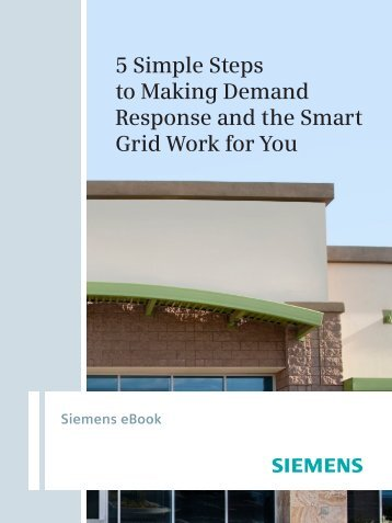 5 Simple Steps to Making Demand Response and the Smart Grid ...