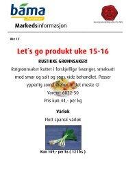 Let´s go produkt uke 15-16 RUSTIKKE GRØNNSAKER! - Bama