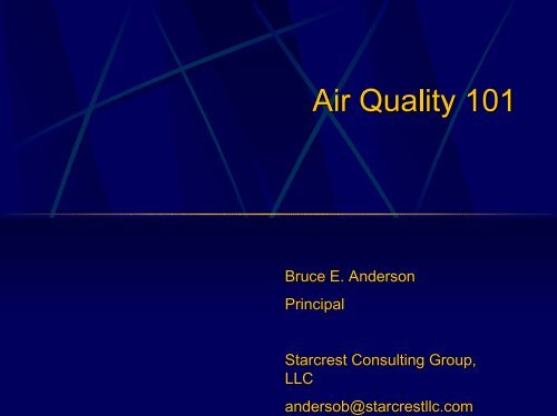 Bruce E. Anderson Principal Starcrest Consulting Group, LLC ...